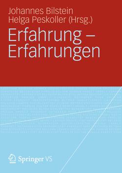 Erfahrung – Erfahrungen von Bilstein,  Johannes, Peskoller,  Helga