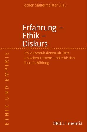 Erfahrung – Ethik – Diskurs von Sautermeister,  Jochen