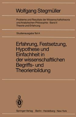 Erfahrung, Festsetzung, Hypothese und Einfachheit in der wissenschaftlichen Begriffs- und Theorienbildung von Varga von Kibéd,  Matthias