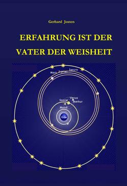 Erfahrung ist der Vater der Weisheit von Josten,  Gerhard