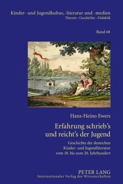 Erfahrung schrieb's und reicht's der Jugend von Ewers-Uhlmann,  Hans-Heino