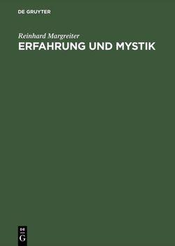 Erfahrung und Mystik von Margreiter,  Reinhard