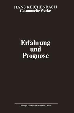 Erfahrung und Prognose von Coffa,  Alberto, Kamlah,  Andreas, Reichenbach,  Hans, Reichenbach,  Maria, Vetter,  Hermann