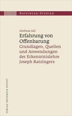 Erfahrung von Offenbarung von Jall,  Andreas