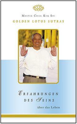 Erfahrungen des Seins von Choa Kok Sui,  Master, Choa,  Kok Sui