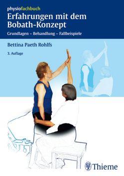 Erfahrungen mit dem Bobath-Konzept von Paeth Rohlfs,  Bettina