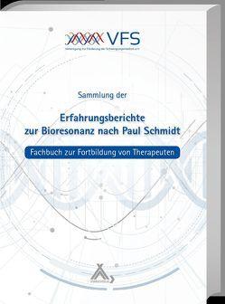 Erfahrungsberichte zur Bioresonanz nach Paul Schmidt von Peterson,  Michael