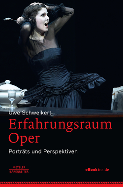 Erfahrungsraum Oper von Schweikert,  Uwe