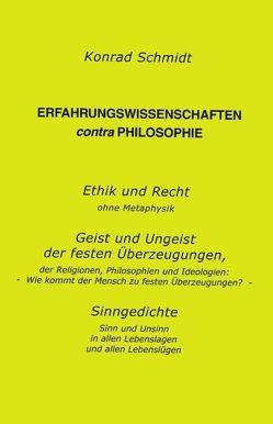 Erfahrungswissen contra Philosophie von Schmidt,  Konrad