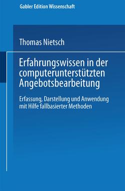 Erfahrungswissen in der computerunterstützten Angebotsbearbeitung von Nietsch,  Thomas