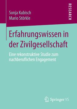 Erfahrungswissen in der Zivilgesellschaft von Kubisch,  Sonja, Störkle,  Mario