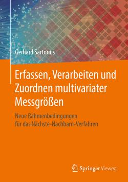 Erfassen, Verarbeiten und Zuordnen multivariater Messgrößen von Sartorius,  Gerhard