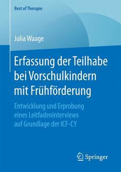 Erfassung der Teilhabe bei Vorschulkindern mit Frühförderung von Waage,  Julia