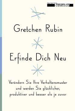 Erfinde Dich Neu von Laska,  Martin, Laska,  Regina, Rubin,  Gretchen