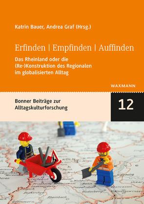 Erfinden | Empfinden | Auffinden von Bauer,  Katrin, Graf,  Andrea
