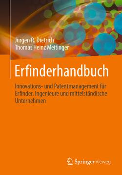 Erfinderhandbuch von Dietrich,  Jürgen R., Meitinger,  Thomas Heinz