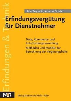 Erfindungsvergütung für Dienstnehmer von Burgstaller,  Peter, Bürscher,  Alexander