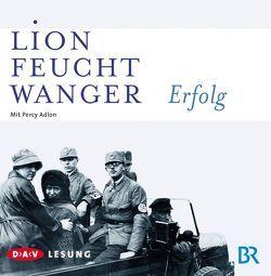 Erfolg (6 CDs) von Adlon,  Percy, Demmelhuber,  Eva, Feuchtwanger,  Lion