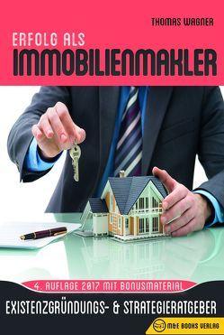 Erfolg als Immobilienmakler von Wagner,  Thomas