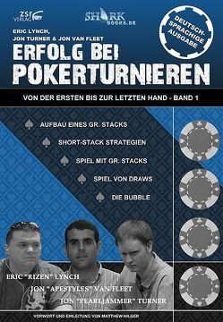 Erfolg bei Pokerturnieren von Fleet,  Jon van, Lynch,  Eric, Turner,  Jon