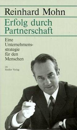 Erfolg durch Partnerschaft von Mohn,  Reinhard
