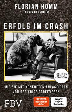 Erfolg im Crash von Ganschow,  Jannis, Homm,  Florian, Käsdorf,  Thomas, Müller,  Florian