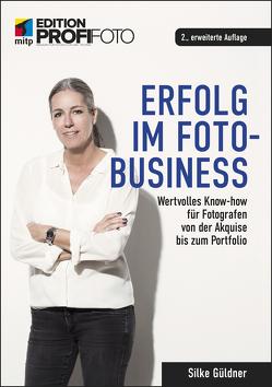 Erfolg im Foto-Business von Güldner,  Silke