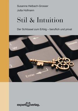 Stil & Intuition von Helbach-Grosser,  Susanne, Hofmann,  Jutta