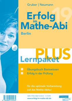 Erfolg im Mathe-Abi 2019 Lernpaket Berlin von Gruber,  Helmut, Neumann,  Robert