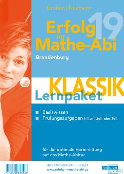 Erfolg im Mathe-Abi 2019 Lernpaket Brandenburg von Gruber,  Helmut, Neumann,  Robert