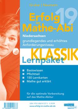 Erfolg im Mathe-Abi 2019 Lernpaket 'Klassik' Niedersachsen von Gruber,  Helmut, Neumann,  Robert