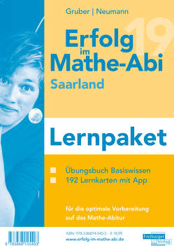 Erfolg im Mathe-Abi 2019 Lernpaket Saarland von Gruber,  Helmut, Neumann,  Robert
