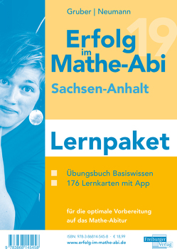 Erfolg im Mathe-Abi 2019 Lernpaket Sachsen-Anhalt von Gruber,  Helmut, Neumann,  Robert