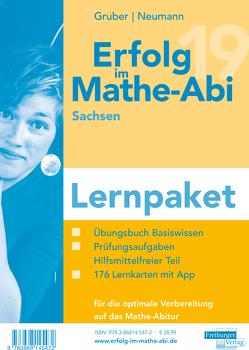 Erfolg im Mathe-Abi 2019 Lernpaket Sachsen von Gruber,  Helmut, Neumann,  Robert