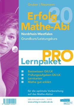 Erfolg im Mathe-Abi 2020 NRW Lernpaket 'Pro' Grund- und Leistungskurs von Gruber,  Helmut, Neumann,  Robert