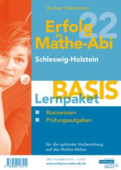 Erfolg im Mathe-Abi 2022 Lernpaket 'Basis' Schleswig-Holstein von Gruber,  Helmut, Neumann,  Robert