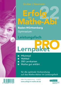 Erfolg im Mathe-Abi 2022 Lernpaket Leistungsfach 'Pro' Baden-Württemberg Gymnasium von Gruber,  Helmut, Neumann,  Robert