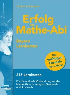 Erfolg im Mathe-Abi Bayern Lernkarten von Gruber,  Helmut, Neumann,  Robert