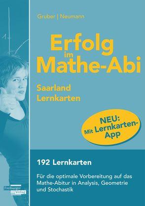 Erfolg im Mathe-Abi Lernkarten mit App Saarland von Gruber,  Helmut, Neumann,  Robert