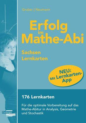 Erfolg im Mathe-Abi Lernkarten mit App Sachsen von Gruber,  Helmut, Neumann,  Robert