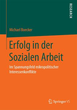 Erfolg in der Sozialen Arbeit von Boecker,  Michael