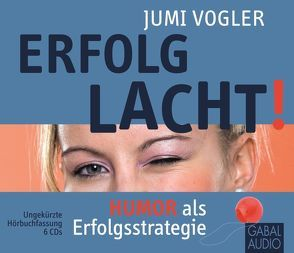 Erfolg lacht! von Dressler,  Sonngard, Karolyi,  Gilles, Vogler,  Jumi