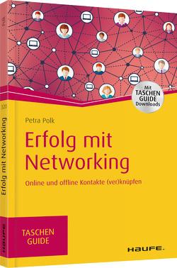 Erfolg mit Networking von Polk,  Petra