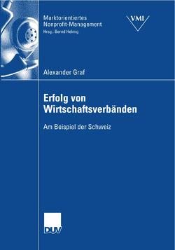 Erfolg von Wirtschaftsverbänden von Graf,  Alexander, Helmig,  Prof. Dr. Bernd
