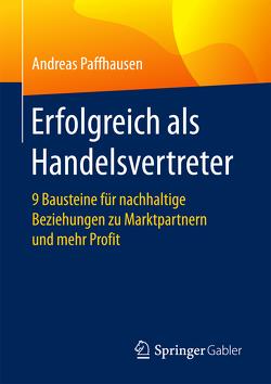 Erfolgreich als Handelsvertreter von Paffhausen,  Andreas