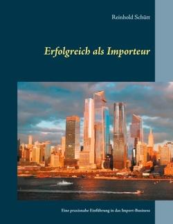 Erfolgreich als Importeur von Schütt,  Reinhold