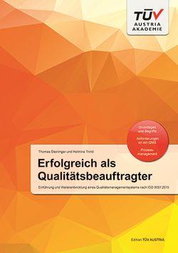 Erfolgreich als Qualitätsbeauftragter von Steininger,  Thomas, Trinkl,  Helmine