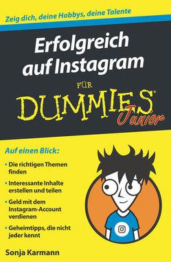Erfolgreich auf Instagram für Dummies Junior von Karmann,  Sonja