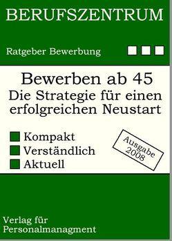 Erfolgreich bewerben ab 45+ von Buesing,  Alexander