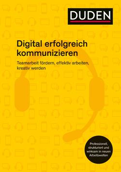 Erfolgreich digital kommunizieren von Stephan,  Ingrid